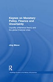 Jörg Bibow - Keynes on Monetary Policy, Finance and Uncertainty
